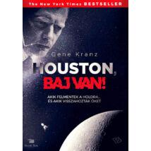 Houston, baj van! - Akik felmentek a Holdra, és akik visszahozták őket