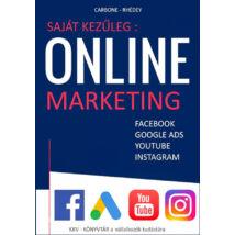 Saját kezűleg : Online marketing - Facebook, Google Ads, Google Shopping, Youtube, Instagram