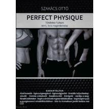 Perfect Physique - Tökéletes Fizikum Amit, Te is megérdemelsz
