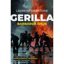 Gerilla  - Barbárok ideje