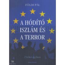 A Hódító Iszlám és A terror - Két kötet egyben