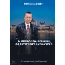 A hidrogén - peroxid, az eltitkolt gyógyszer