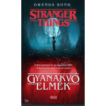 Stranger Things  - Gyanakvó elmék