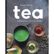 Tea - Csészével a világ körül