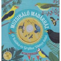 Muzsikáló madárház - A Kaláka és Gryllus Vilmos dalai - CD melléklettel