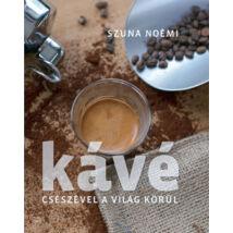 Kávé - Csészével a világ körül - 2. kiadás