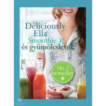 Deliciously Ella - Smoothie - k és gyümölcslevek