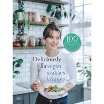 Deliciously Ella vegán szakácskönyve - 100 egyszerű és ízletes növényi alapú étel, hogy mindennap finomat egyél