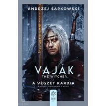 Vaják II. - The Witcher  - A végzet kardja