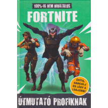 100% - ig nem hivatalos Fortnite – Útmutató profiknak