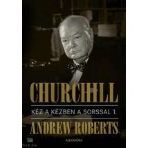 Churchill I.-II. - Kéz a kézben a sorssal