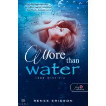 More Than Water - Több mint víz - Több mint víz 1.