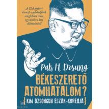 Békeszerető atomhatalom? - Kim Dzsongun Észak-Koreája