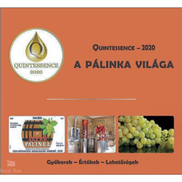 Quintessence - 2020  - A pálinka világa