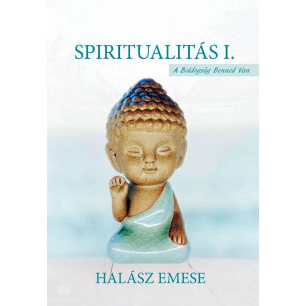 Spiritualitás I.