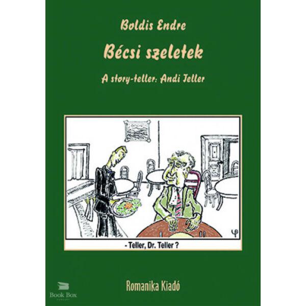 Bécsi szeletek - A story-teller: Andi Teller