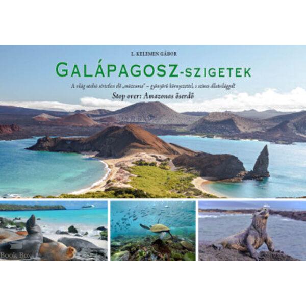 Galápagosz-szigetek - Stop over: Amazonas őserdő
