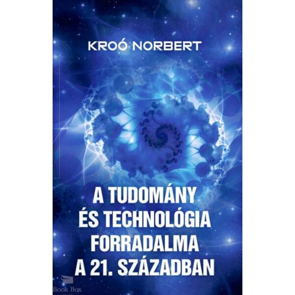 A tudomány és technológia forradalma a 21. században