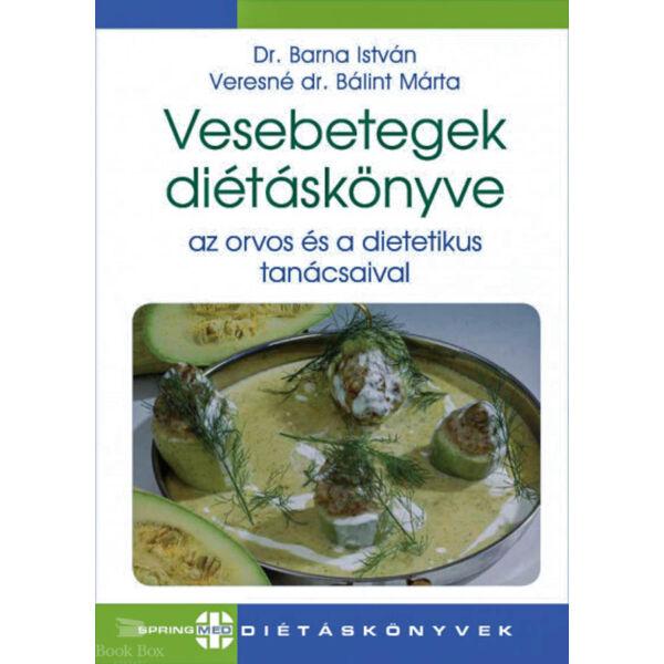 Vesebetegek diétáskönyve - Az orvos és a dietetikus tanácsaival