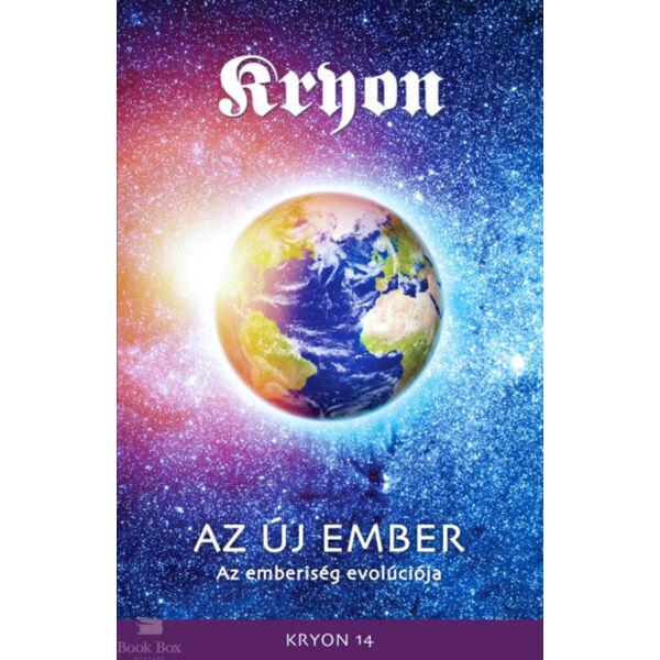 Kryon 14: Az Új Ember - Az emberiség evolúciója