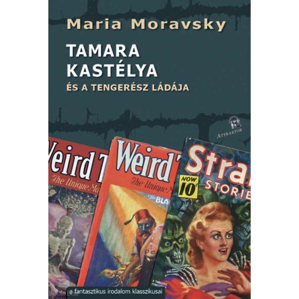 Tamara kastélya - és a tengerész ládája