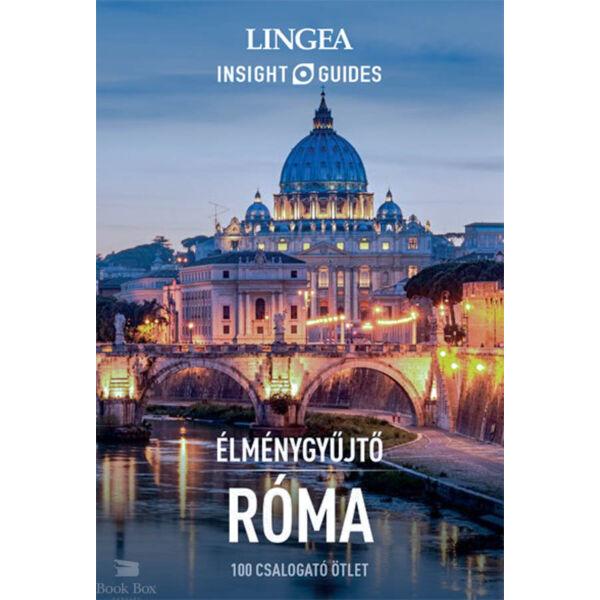 Élménygyűjtő - Róma - 100 csalogató ötlet