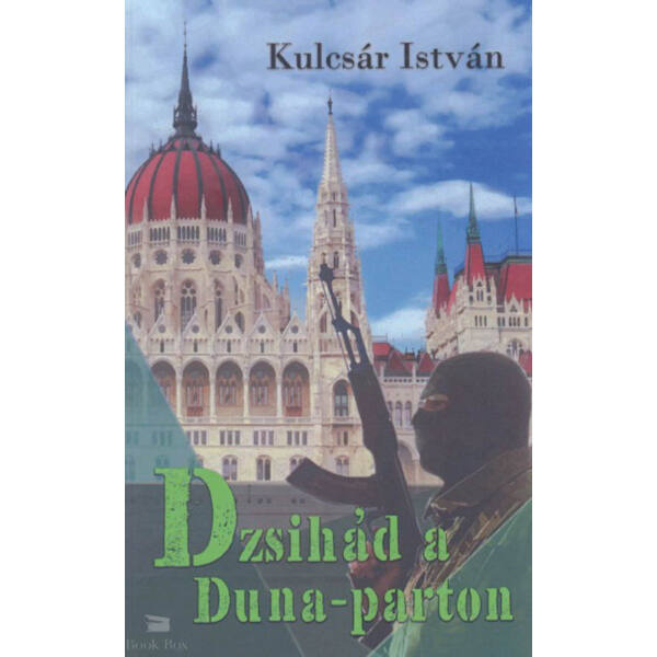 Dzsihád a Duna - parton
