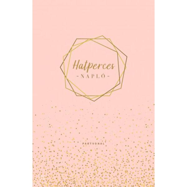 Hatperces napló