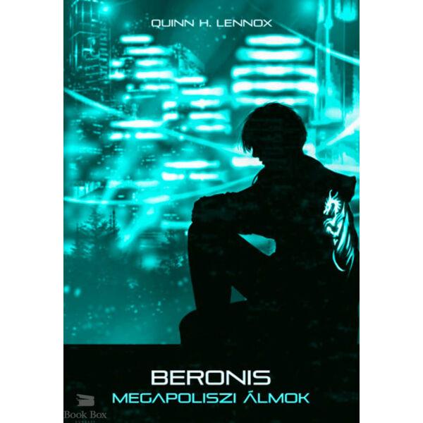 Beronis - Megapoliszi álmok