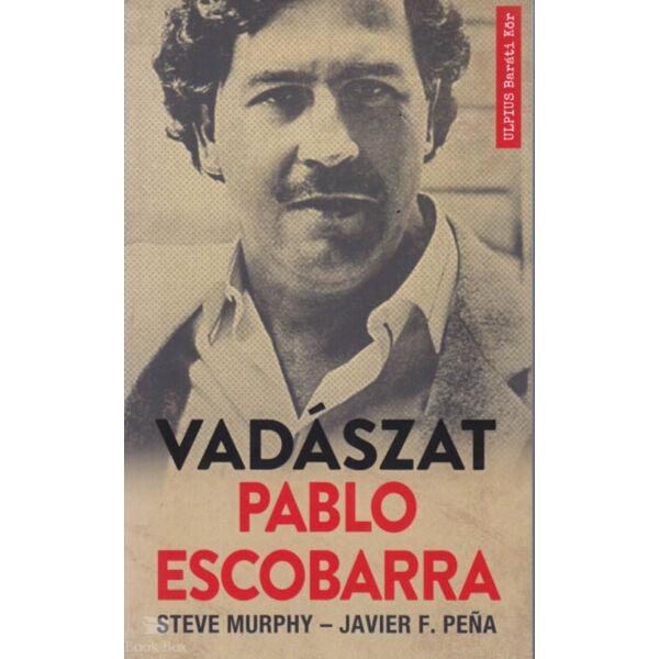 Vadászat Pablo Escobarra