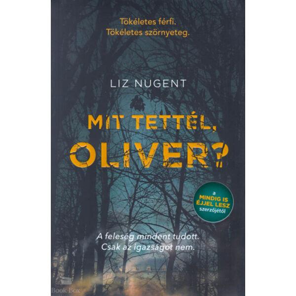 Mit tettél Oliver?