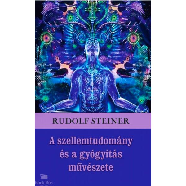 A szellemtudomány és a gyógyítás művészete