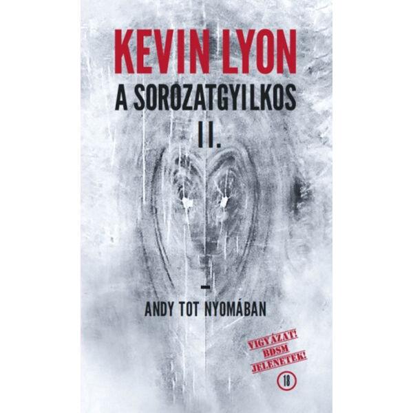 A sorozatgyilkos II. - Andy Tot nyomában