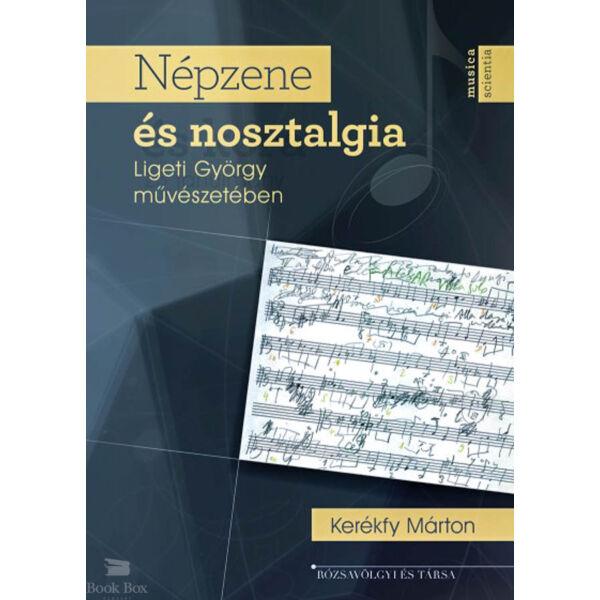 Népzene és nosztalgia Ligeti György művészetében