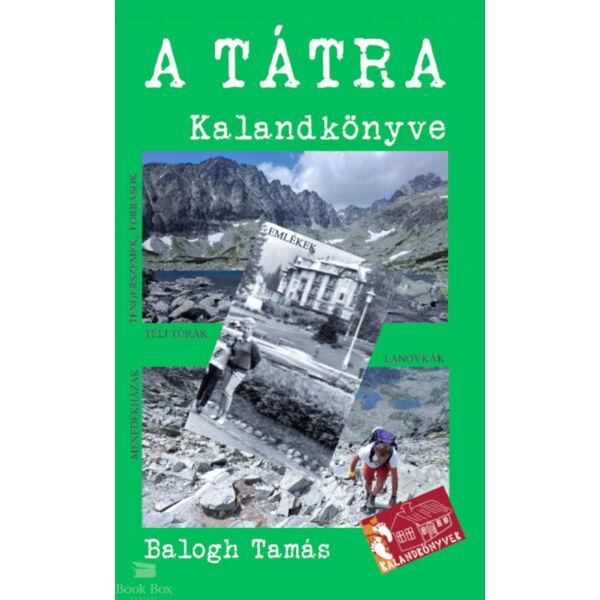 A Tátra kalandkönyve - A magas- és az alacsony-Tátra
