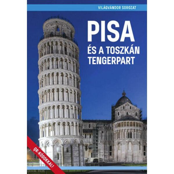 Pisa és a toszkán tengerpart