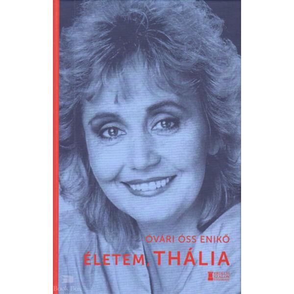 Életem, Thália - A Los Angeles-i magyar színház 25 éve