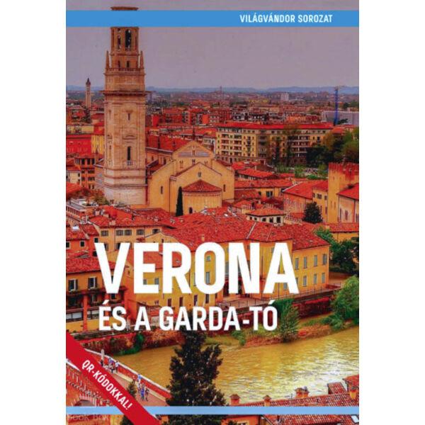 Verona és a Garda - tó
