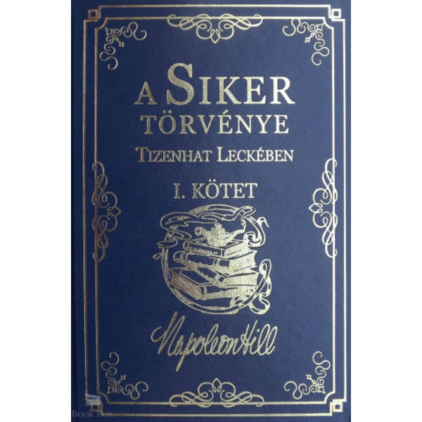 A Siker Törvénye Tizenhat Leckében I. kötet