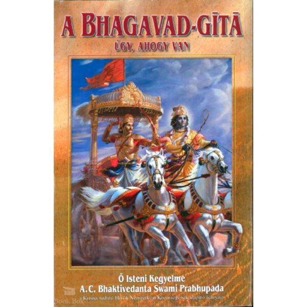 A Bhagavad - gíta úgy, ahogy van
