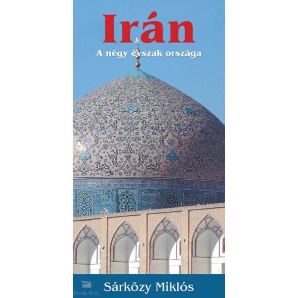 Irán - A négy évszak országa