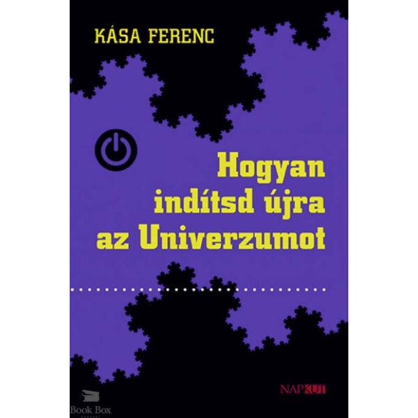 Hogyan indítsd újra az Univerzumot