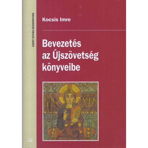 Bevezetés az Újszövetség könyveibe - Kortörténet és irodalom