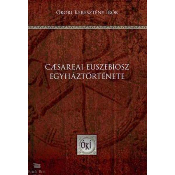 Caesareai Euszebiosz egyháztörténete
