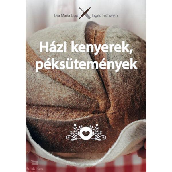 Házi kenyerek, péksütemények - Eredeti - Természetes - Házi