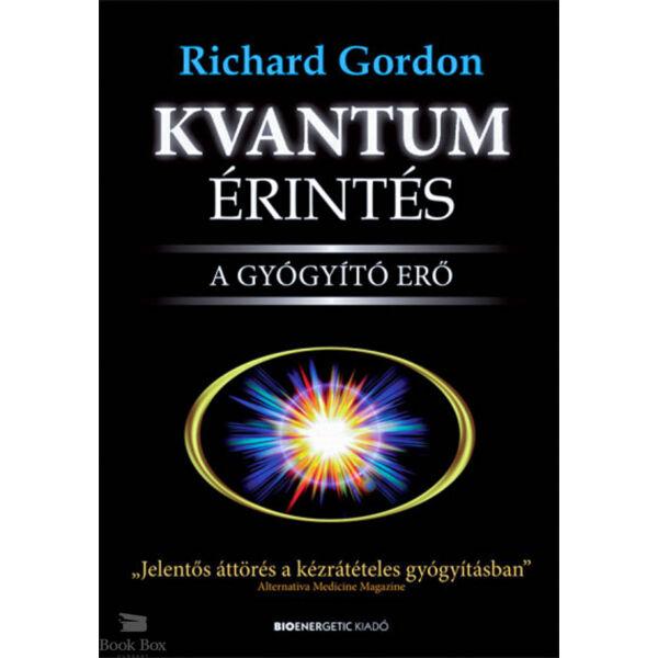 Kvantumérintés - A gyógyító erő