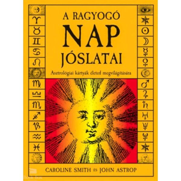A ragyogó nap jóslatai - Asztrológiai kártyák életed megvilágítására