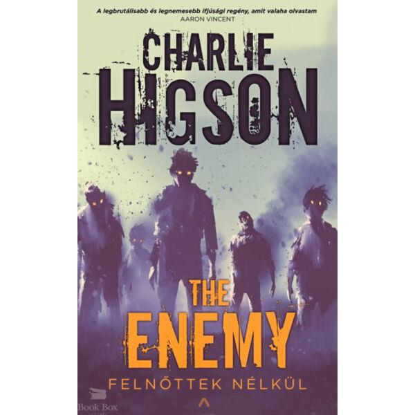 The Enemy  - Felnőttek nélkül