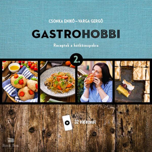 GastroHobbi 2. - Receptek a hétköznapokra