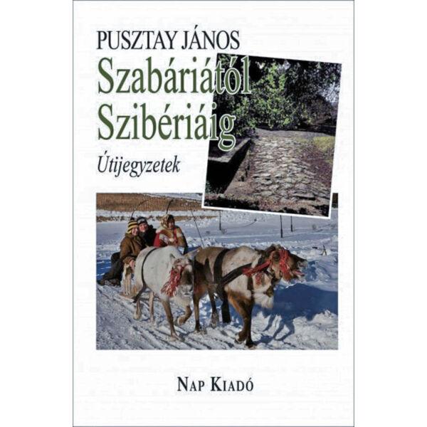Szabáriától Szibériáig - Útijegyzetek